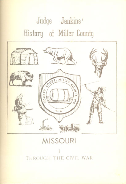 Judge Jenkins' History of Miller County