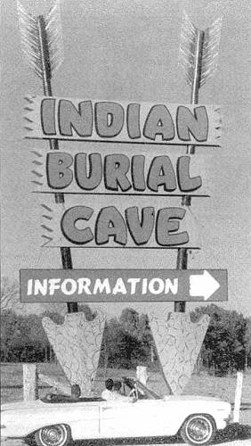 12 Indian Burial Cave Sign